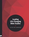 Leading Life-Changing Bible Studies