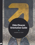 Elder/Deacon Orienation Guide