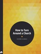 How to Turn Around a Church