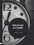 How to Last as a Leader