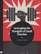 Leveraging the Strengths of Small Churches