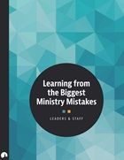 Learning from the Biggest Ministry Mistakes