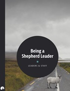 Being a Shepherd Leader