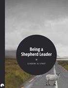 Being a Shepherd Leader