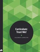 Children's Ministry: Children's Curriculum: Trust Me!