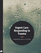 Urgent Care: Responding to Trauma