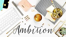 Ambition: It's for Women Too