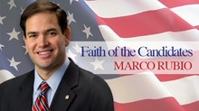Faith of the Candidates: Interview With Marco Rubio (Part 1)