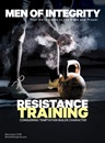 Men of Integrity Issue: Resistance Training