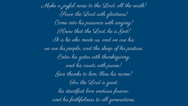 Psalm 100: A Call to Give Thanks