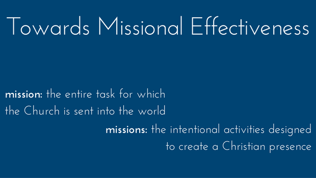 Towards Missional Effectiveness: Analogizing and Applying Missional Effectiveness (Part 7)