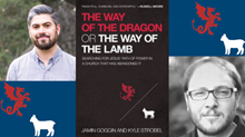 "20 Truths from ""The Way of the Dragon or the Way of the Lamb"""