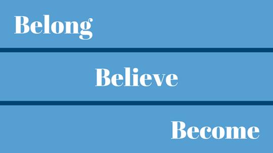 Belong, Believe, Become: A New Process of Evangelism