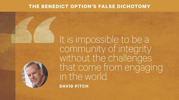 The Benedict Option's False Dichotomy