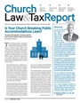 Church, Law & Tax July/August 2017 issue
