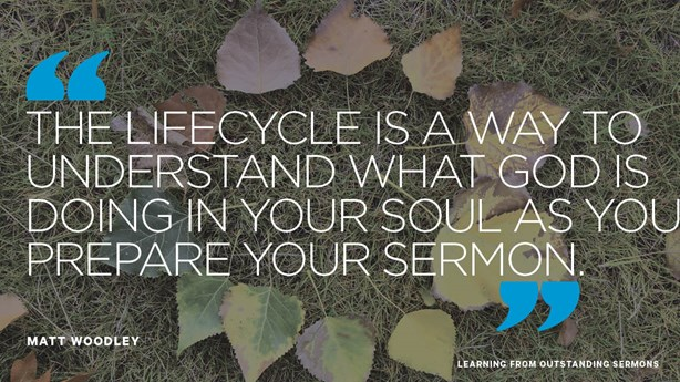 The Life Cycle of Your Sermon