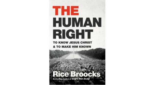 20 Truths on The Human Right by Rice Broocks | The ...
