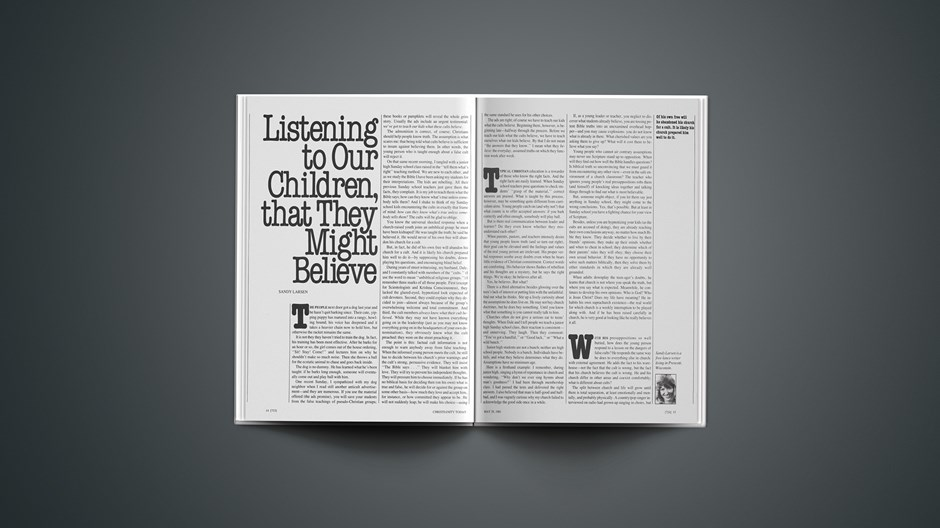 Listening to Our Children, that They Might Believe