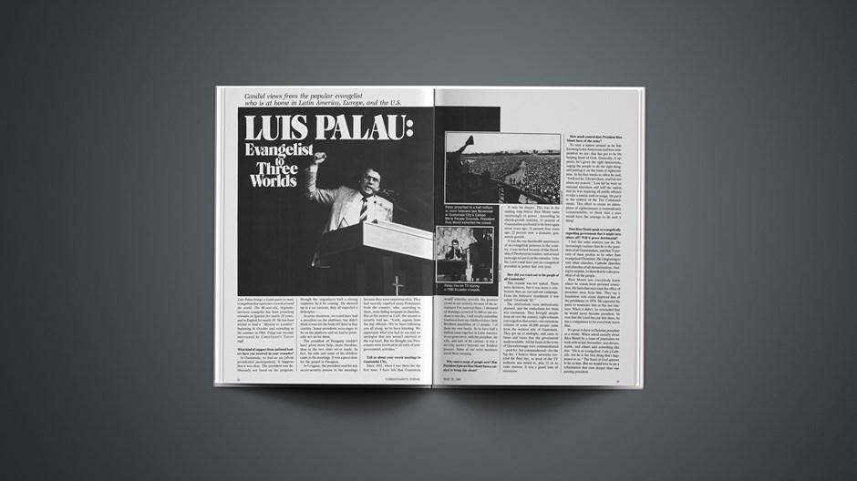 Luis Palau: Evangelist to Three Worlds