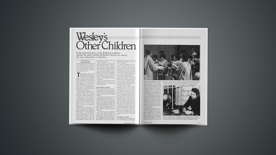 Wesley's Other Children: Some Denominations of the Wesleyan Tradition outside the Giant United Methodist Church Are among the More Innovative in America