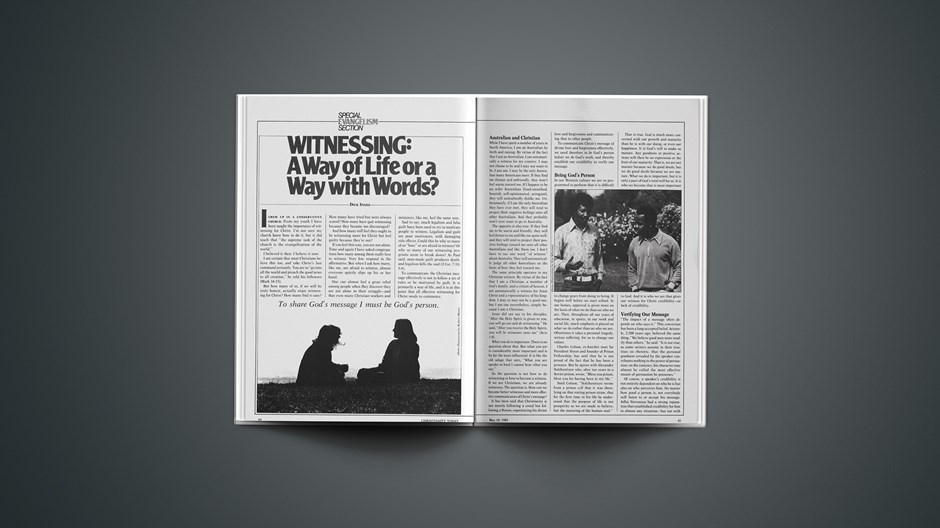 Witnessing: A Way of Life or a Way with Words?: To Share God's Message I Must Be God's Person