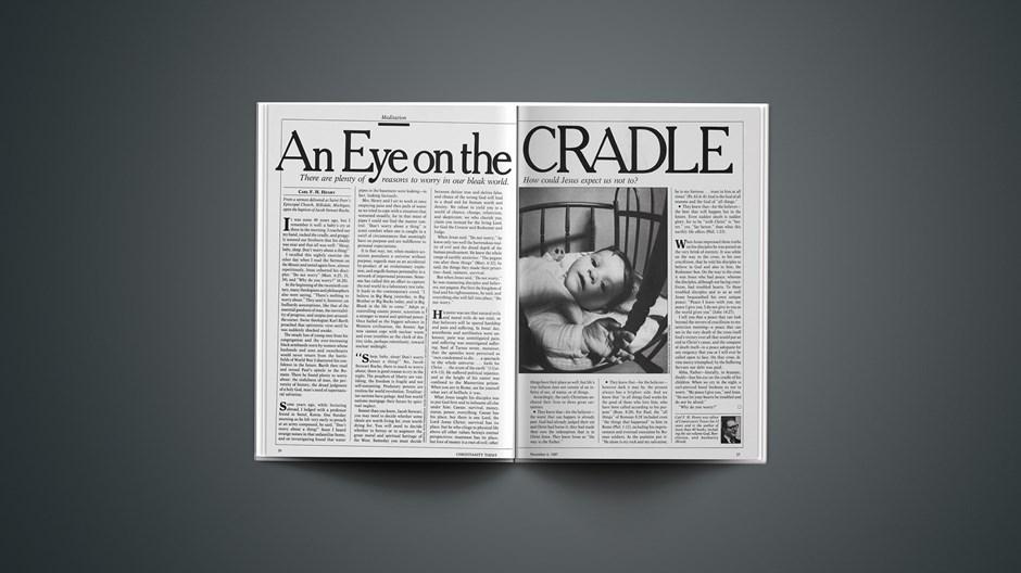 An Eye on the Cradle