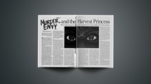 Murder, Envy and the Harvest Princess: What Really Poisoned Cindy Was the Thought that Her Rival Was Filled to the Brim with Bliss