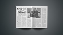 Living Wills and the Will to Live