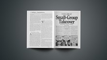 The Great Small~Group Takeover