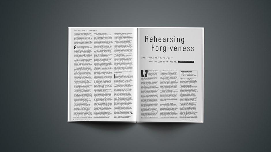ARTICLE: Rehearsing Forgiveness