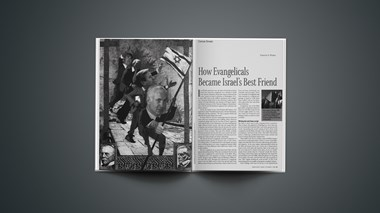How Evangelicals Became Israel's Best Friend