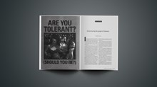 Are you tolerant? (Should you be?)