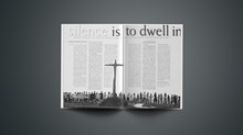 Silence Is to Dwell In