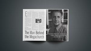 The Man Behind the Megachurch