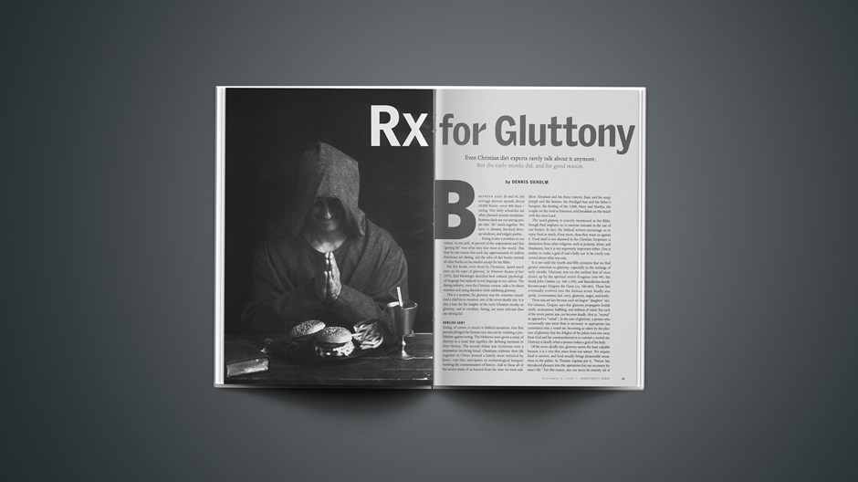 Rx for Gluttony