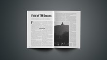 Field of TM Dreams