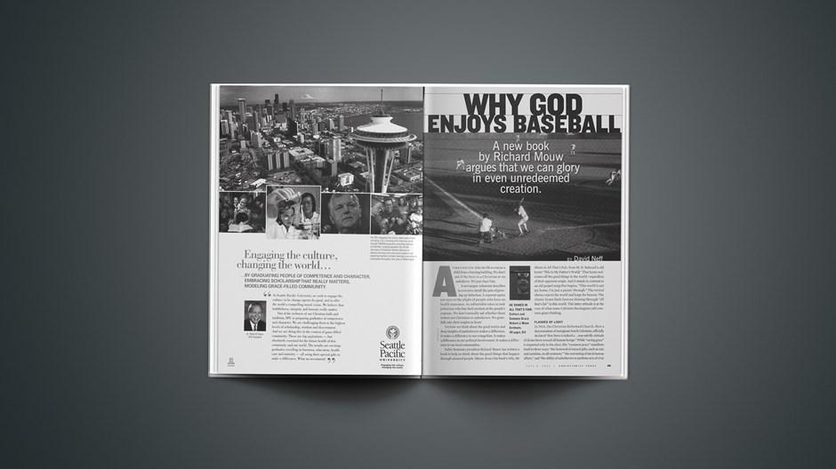Why God Enjoys Baseball