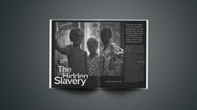 The Hidden Slavery