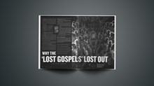 Why the 'Lost Gospels' Lost Out
