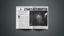 Ethics Interrupted