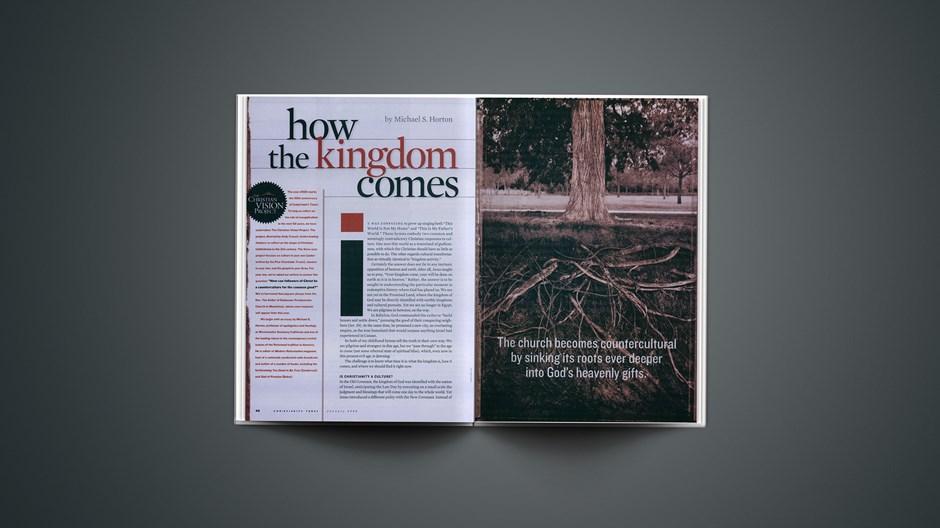 How the Kingdom Comes