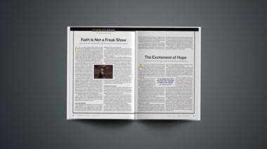 Editorial: Faith Is Not a Freak Show