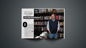 Doug Wilson: The Controversialist