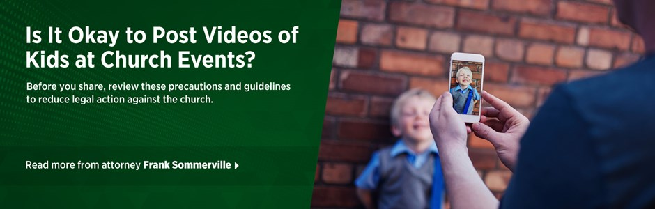 Q&A: Is It Okay to Post Videos of Kids at Church Events?
