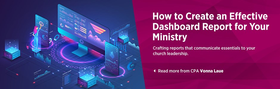 How to Create an Effective Dashboard Report for Your Ministry
