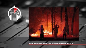 What This Aboriginal Christian Wants to Tell the Church About the Australia Fires