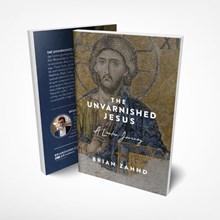 The Unvarnished Jesus