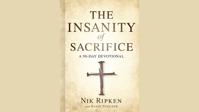 One-on-One with Nik Ripken on 'The Insanity of Sacrifice: A 90-Day Devotional'