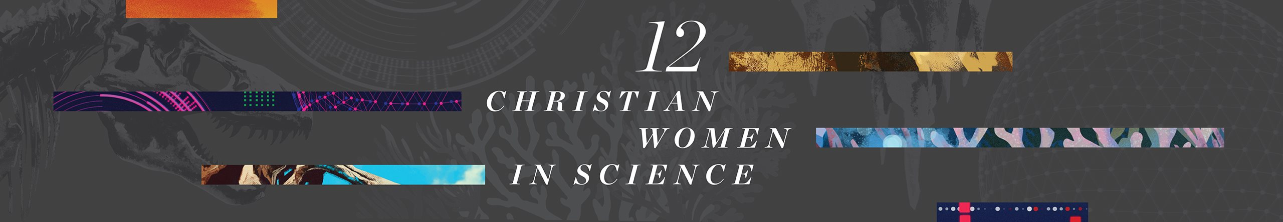 Twelve Christian Women in Science You Should Know