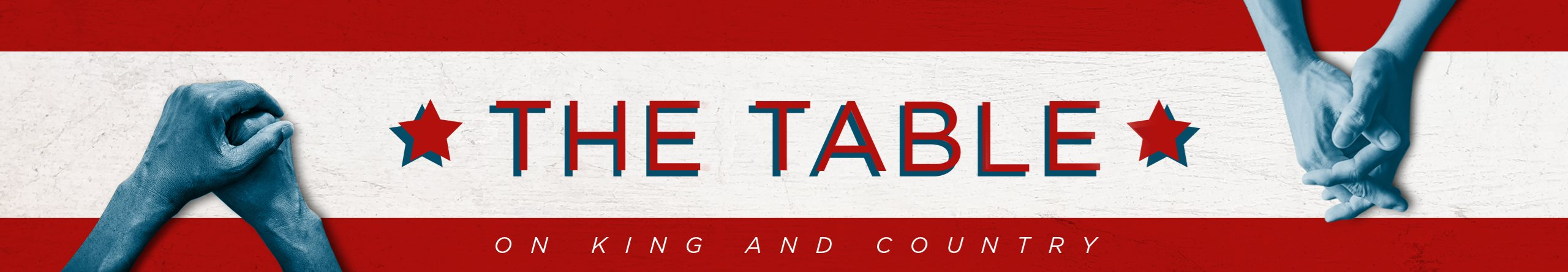 The Table: On King and Country